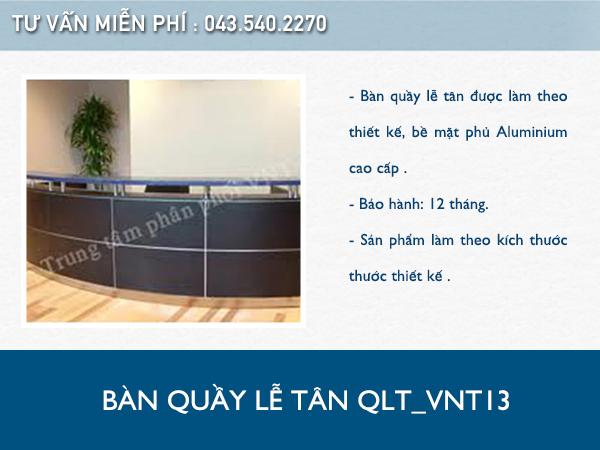 Bàn quầy lễ tân QLT_VNT13