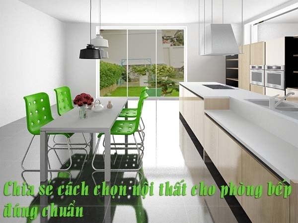Chia sẻ cách chọn nội thất cho phòng bếp đúng chuẩn