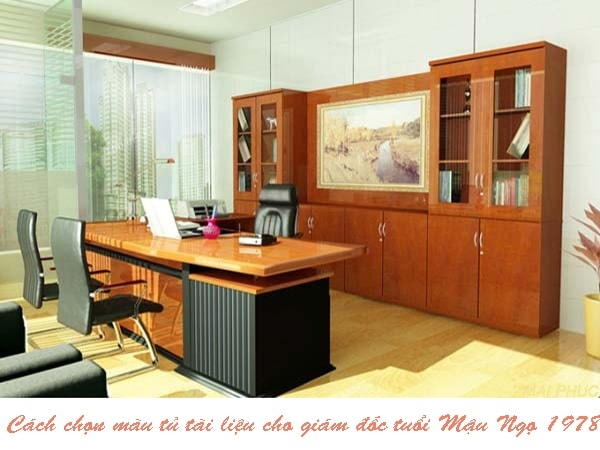 Cách chọn màu tủ tài liệu cho giám đốc tuổi Mậu Ngọ 1978
