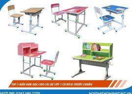 Top 5 mẫu bàn học cho các bé lớp 1 có kích thước chuẩn