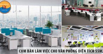 Các cụm bàn làm việc cho văn phòng diện tích 55m2